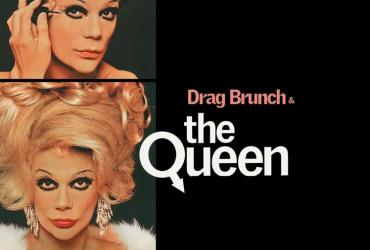 Poster for Drag Brunch and The Queen