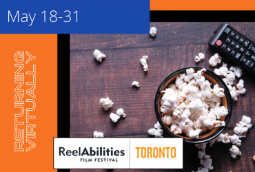 An overflowing bowl of popcorn on a table with a remote control. To the left is text on an orange border that says Returning Virtually. There is the ReelAbilities Toronto logo at the bottom of the image.