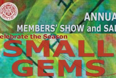 SMALL GEMS-Annual members show and sale