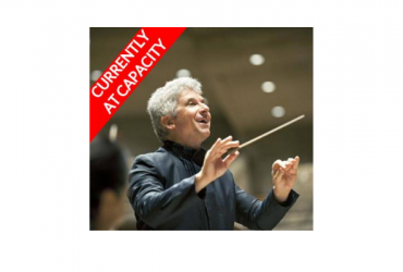 Peter Oundjian conducts the Royal Conservatory Orchestra CURRENTLY AT CAPACITY